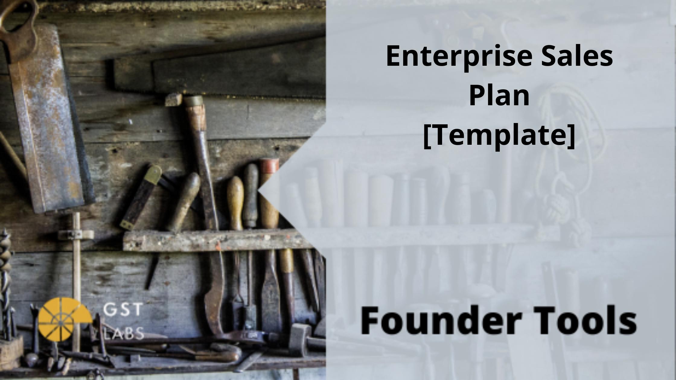 Enterprise Sales Plan [Template]